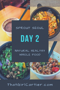 Seoul Vegan Food Menu Review Sprout Seoul Natural Healthy Whole Food Service That Girl Cartier Korea Day 2